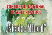 """Vernisajul expoziţiei concursului naţional de arte plastice """"Nicolae Milord"""""""