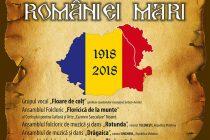 """""""Un veac al României Mari"""" – spectacol organizat de Consiliul Judeţean Neamţ"""