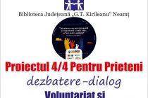 4 aprilie: Proiectul 4/4 Pentru Prieteni la Biblioteca Judeţeană