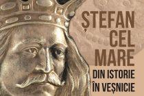 Expoziţie dedicată lui Ştefan cel Mare la Muzeul de Istorie din Piatra Neamţ