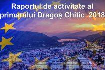 Raportul primarului Dragoș Chitic pentru anul 2018
