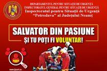"""ISU Neamț recrutează voluntari în cadrul Campaniei """"Salvator din pasiune"""""""