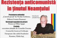 Conferință despre rezistența anticomunistă în Neamț, la Biblioteca Județeană