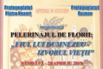 Pelerinajul de Florii la Piatra Neamț, în data de 20 aprilie