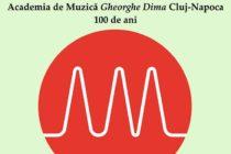 """Concert aniversar – centenar Academia de Muzică """"Gheorghe Dima"""""""