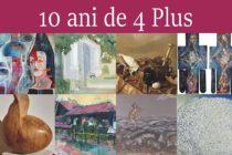 """Vernisajul expoziției de artă plastică a grupului """"4 Plus"""""""