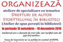 Ateliere de specializare în drepturile de autor și storytelling, la Biblioteca Județeană