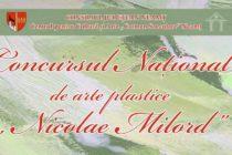 """Concursul național de arte plastice """"Nicolae Milord"""" este în desfășurare"""