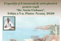 """Concursul și Expoziția de arte alastice pentru copii """"Dr. Sorin Ciobanu"""""""