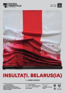 spectacol insultati belarusia Teatrul Tineretului