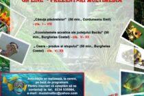 Prezentări multimedia organizate de Complexul Muzeal de Științele Naturii din Bacău