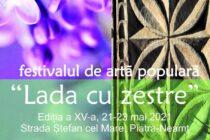 """O nouă ediție a Festivalului """"Lada cu zestre"""" va debuta vineri, 21 mai"""