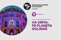 Astăzi se dă startul Festivalului de Teatru de la Piatra Neamț